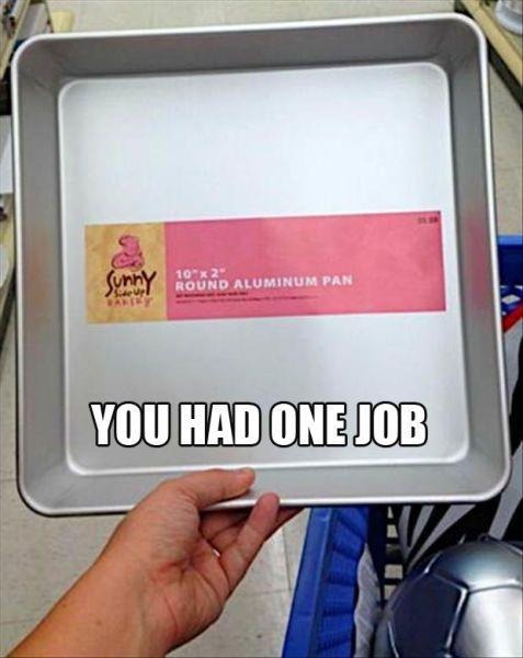 You-had-one-job - cooking pan.jpg