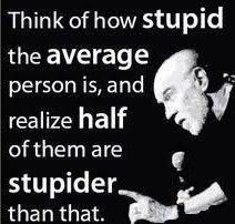 Stupid half the people.jpg
