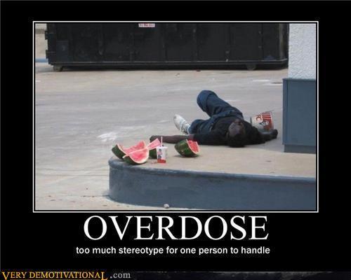 demotivational-posters-overdose2_zpsfb7e2e16.jpg