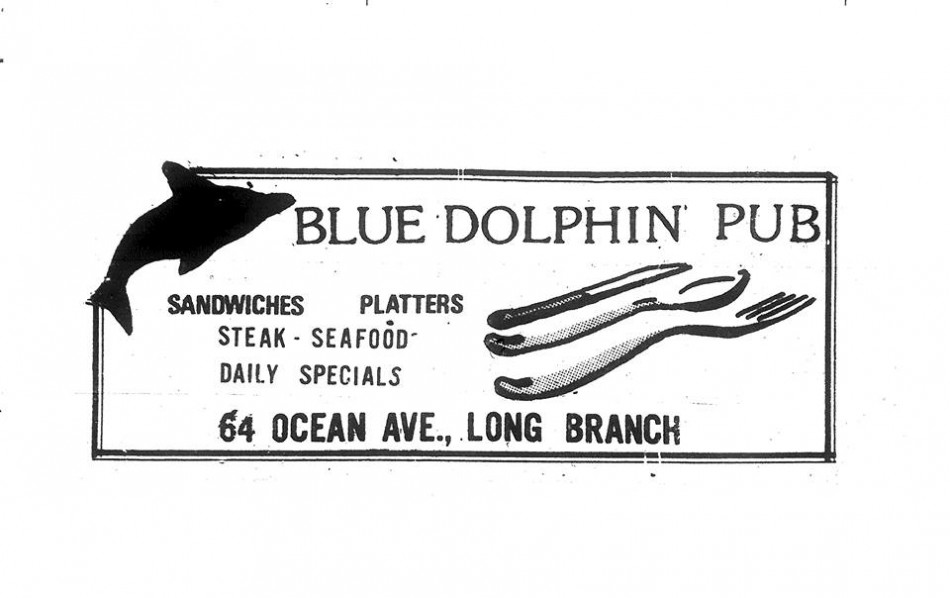 Long Branch - Blue Dolphin ad - they served food in that place insert question mark and look of horror.jpg